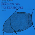 VARIOUS - Firehouse Waterhouse Vol 2 (Front Cover)