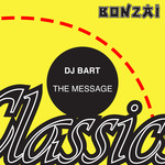 DJ BART - The Message (Front Cover)