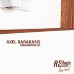 AXEL KARAKASIS - Dimensions EP (Front Cover)