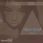 Trus'Deep Vol 2 (unmixed tracks)