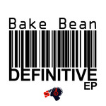 BAKE BEAN - Definitive EP (Front Cover)