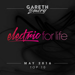 VARIOUS/GARETH EMERY - Electric For Life Top 10/May 2016 (Front Cover)