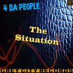 4 DA PEOPLE - The Situation (Front Cover)