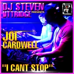 DJ STEVEN UTTRIDGE Presents JOI CARDWELL - I Can't Stop (Front Cover)