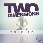 TWO DIMENSIONS - Yolo (Front Cover)