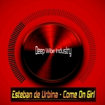 ESTEBAN DE URBINA - Come On Girl (Front Cover)