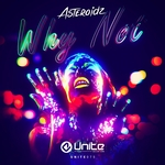 ASTEROIDZ - Why Not (Front Cover)