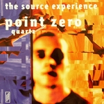 THE SOURCE EXPERIENCE - Point Zero (Front Cover)