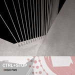 CTRL/STOP - High Five (Front Cover)