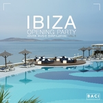 VARIOUS - Ibiza Opening Party House Music Compilation Vol 4: Best Deep House, Chill Out Hits (Front Cover)