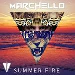 MARCHELLO - Summer Fire (Front Cover)