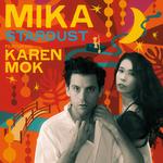 MIKA feat KAREN MOK - Stardust (Front Cover)
