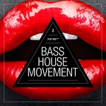VARIOUS - Bass House Movement Vol 2 (Front Cover)