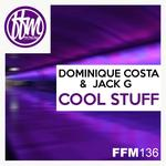 JACK G/DOMINIQUE/COSTA - Cool Stuff (Front Cover)