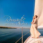 VARIOUS - Romantic: Sailing Lounge (Front Cover)