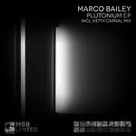 MARCO BAILEY - Plutonium EP (Front Cover)