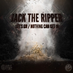 JACK THE RIPPER - Let's Go/Nothing Can Get In (Front Cover)