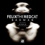 FELIXTHEREDCAT - Badman (Front Cover)
