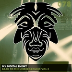 MY DIGITAL ENEMY - Back To The Underground Vol 2 (Front Cover)