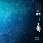 J-EM meets PLATONIUM - Music Is Life (Front Cover)