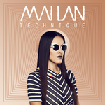 MAI LAN - Technique (Front Cover)