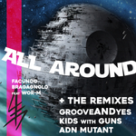 FACUNDO BRAGAGNOLO feat WOR-M - All Around + The Remixes (Front Cover)