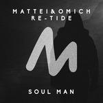 MATTEI & OMICH/RE-TIDE - Soul Man (Front Cover)