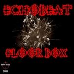 ECHOBEAT - Floor Box (Front Cover)
