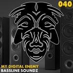 MY DIGITAL ENEMY - Bassline Soundz (Front Cover)