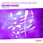 ANDRE VISIOR/RENE ABLAZE - Drawn Inside (Front Cover)