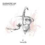 DUBMORE UK - Rough & Tough EP (Front Cover)