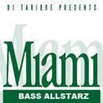 VARIOUS - DJ Tarique Presents Miami Bass Allstarz (Front Cover)