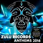 Zulu Records Anthems 2016