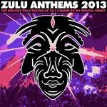 Zulu Anthems 2013 (unmixed tracks)