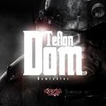 Teflon Dom EP