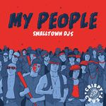 SMALLTOWN DJS - My People (Front Cover)