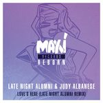 LATE NIGHT ALUMNI/JUDY ALBANESE - Love's Here (Late Night Alumni Remixes) (Front Cover)