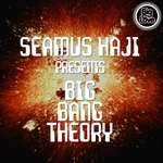 Seamus Haji Presents Big Bang Theory