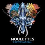 MOULETTES - Preternatural (Front Cover)