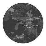 EYVIND BLIX - Interfacial EP (Front Cover)