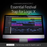 LOOPMASTERS - Essential Festival Trap For Logic X (Sample Pack LOGIC) (Front Cover)
