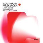 GILES PETERSON/SOULEDZ/K KLASS/JOEY NEGRO/MIGUEL MIGS - Southport Weekender Vol 1 (Front Cover)