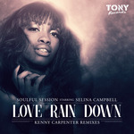 SOULFUL SESSION/SELINA CAMPBELL - Love Rain Down (Front Cover)