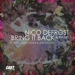 NICO DEFROST/RA:SKL - Bring It Back (Front Cover)