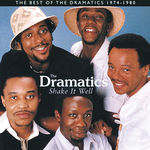 THE DRAMATICS - Shake It Well: The Best Of The Dramatics 1974 - 1980 (Front Cover)