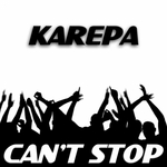 KAREPA - Can't Stop (Front Cover)