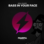 SOUL PLAYER - Bass In Your Face (Front Cover)
