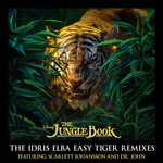 SCARLETT JOHANSSON/DR JOHN - The Jungle Book: The Idris Elba Easy Tiger Remixes (Front Cover)