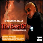 DJ GENERAL SLAM feat DARIAN CROUSE - The Best Of (Front Cover)