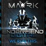 MAVRIK - We Run This (Front Cover)